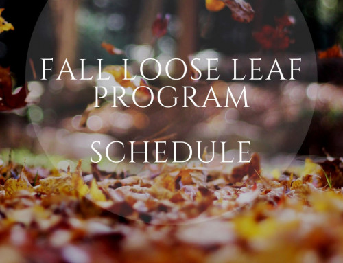 "2018 Fall ""Loose"" Leaf Program Schedule"