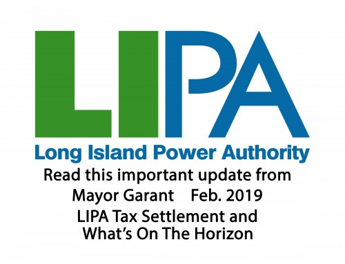 Mayor's message: LIPA Tax Settlement and What's On The Horizon